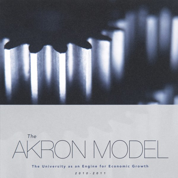 THE UNIVERSITY OF AKRON: The Akron Model Annual Report
