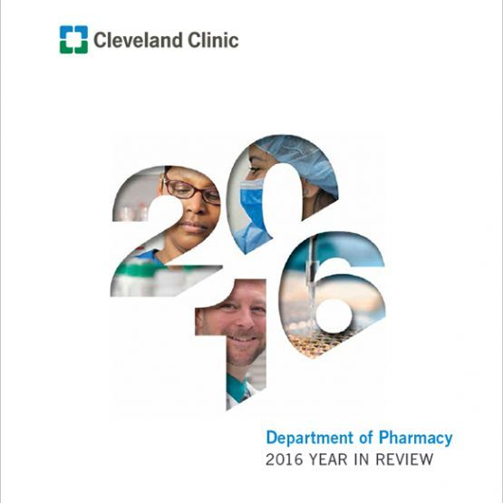 CLEVELAND CLINIC DEPARTMENT OF PHARMACY: Annual Reports